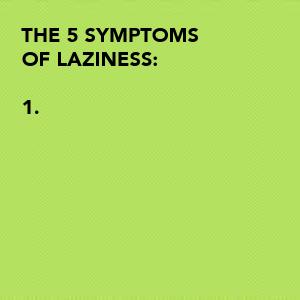 the-5-symptoms-of-laziness-1