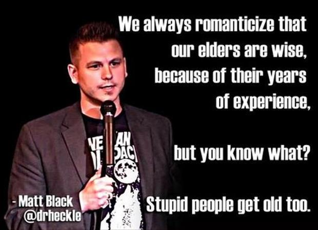 stupid-people-get-old-too